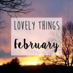 Lovely-Things-February-11 (2)