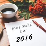 blog-goals-for-2016