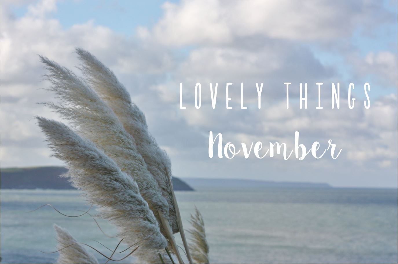 lovely-things-november-1